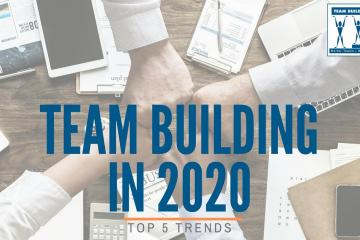 team building trends 2020 2020
